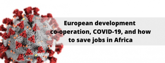 Imagen del título del artículo 'European development co-operation, COVID-19, and how to save jobs in Africa'